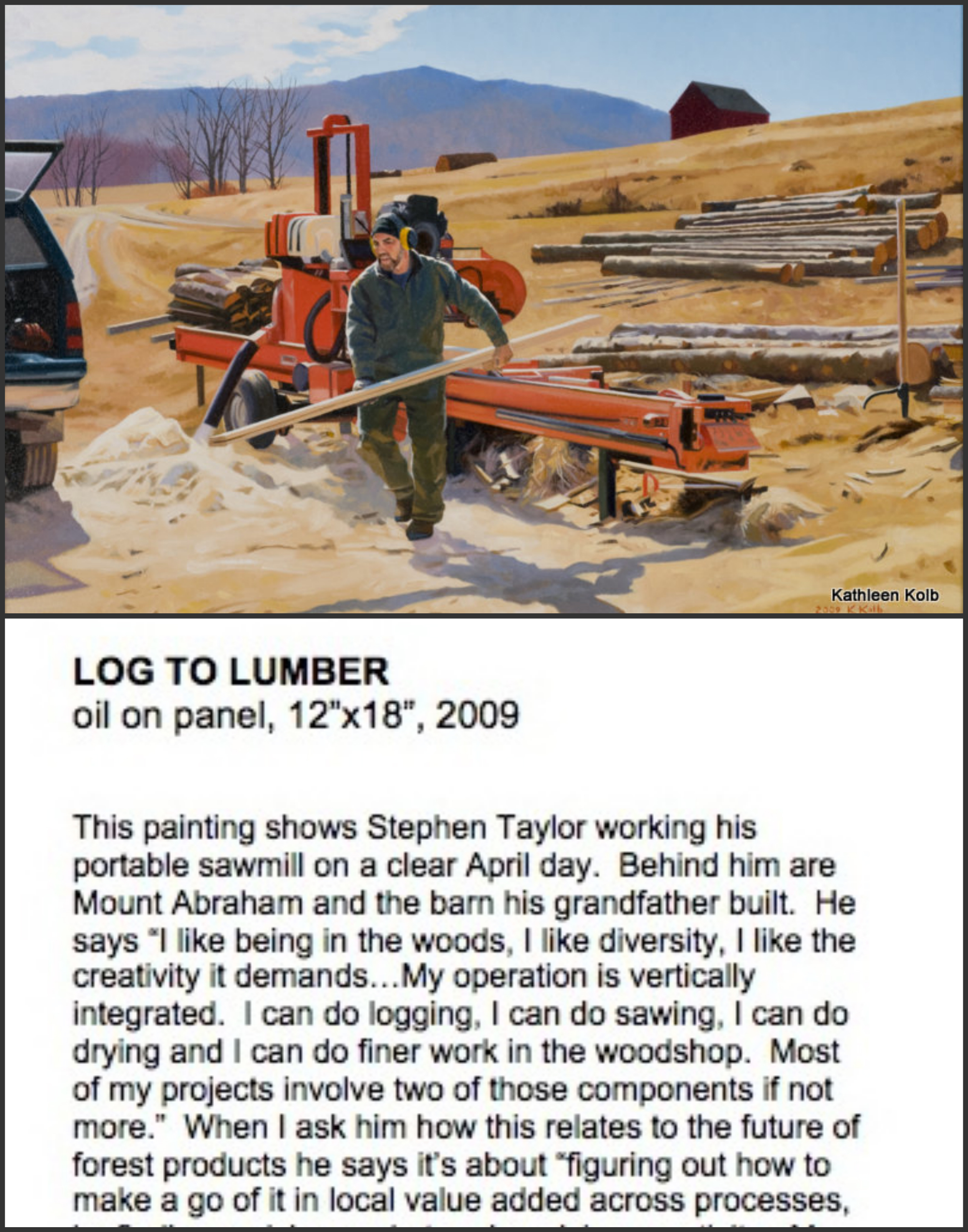 <em>Logs to Lumber</em>. Oil painting by Kathleen Kolb, 2009, with accompanying text from 2009–2010.