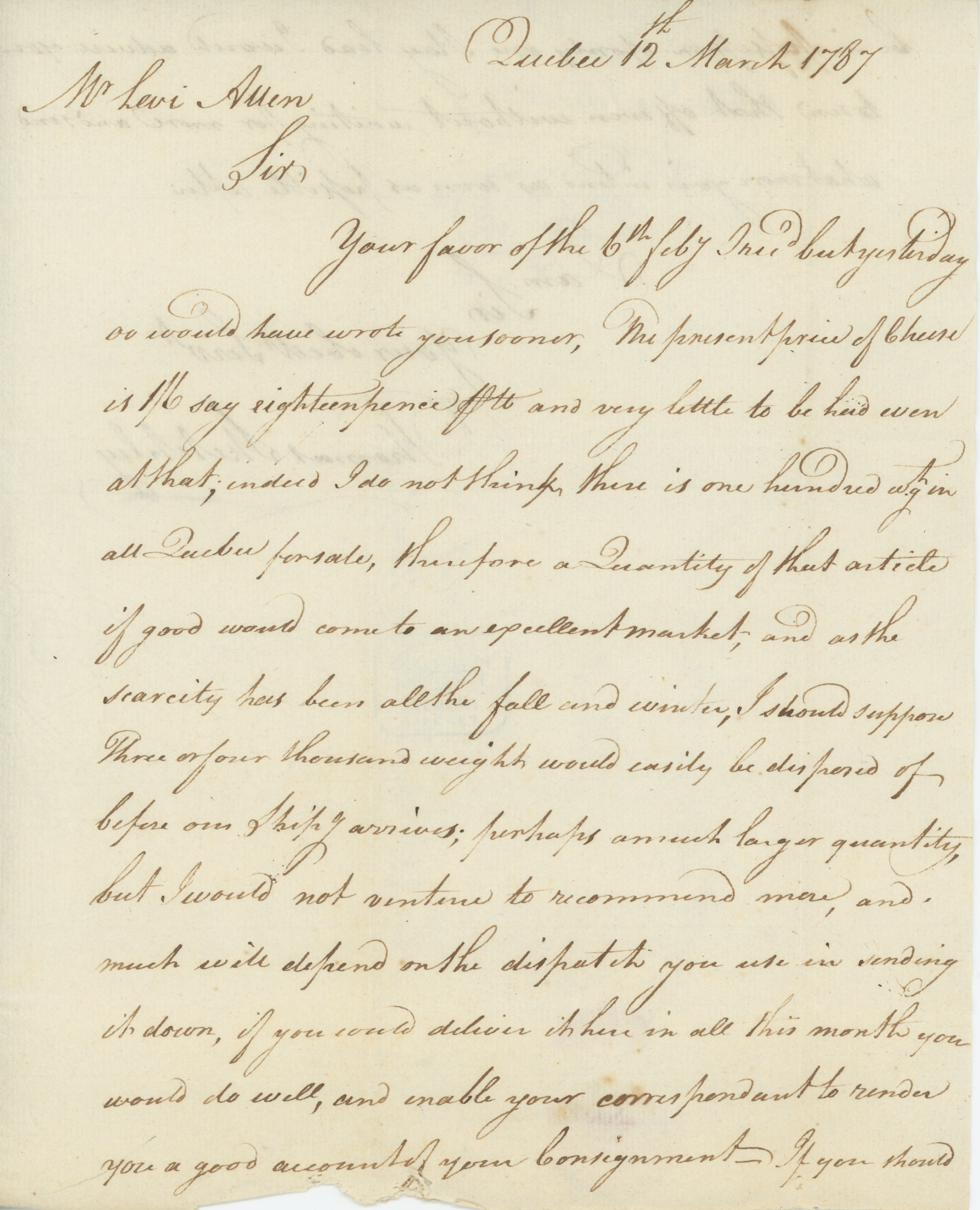 Allen Levi--Letter from Thomas Sketchley, concerning market for cheese in Quebec; 1787 March 12