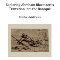 Exploring Abraham Bloemaert's Transition into the Baroque