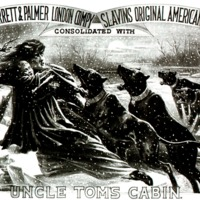 1850's: Uncle Toms Cabin